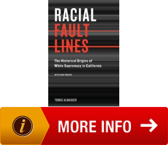 Overview of Racial Fault Lines by Tomas Almaguer
